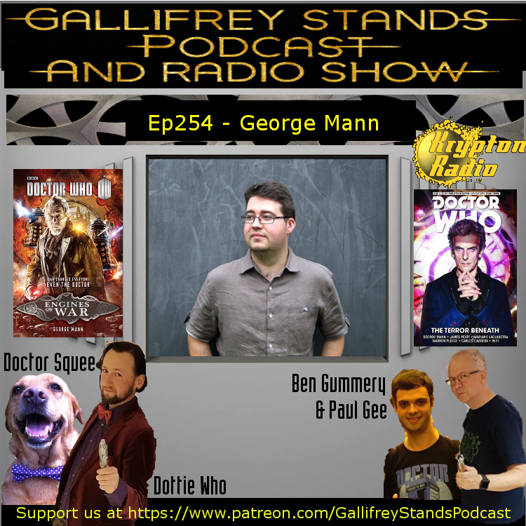 Gallifrey Stands -Ep254- George Mann (Live at SFW10)
