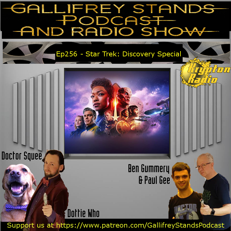 Gallifrey Stands -Ep256- Star Trek Discovery Special