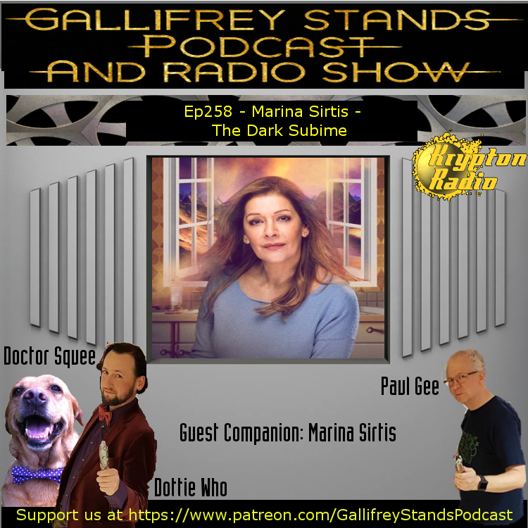 Gallifrey Stands -Ep258- Marina Sirtis: Dark Sublime