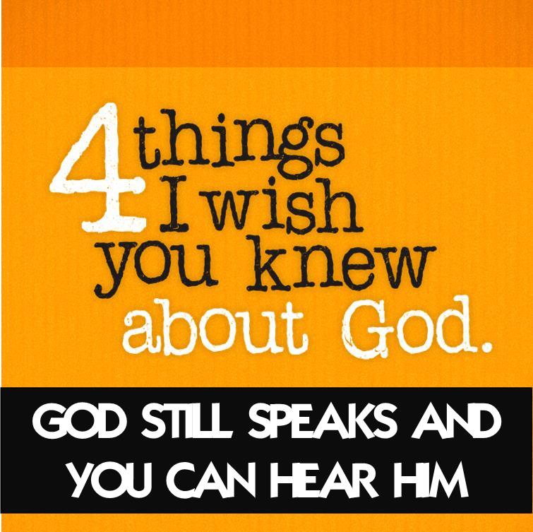 God Still Speaks and You Can Hear Him