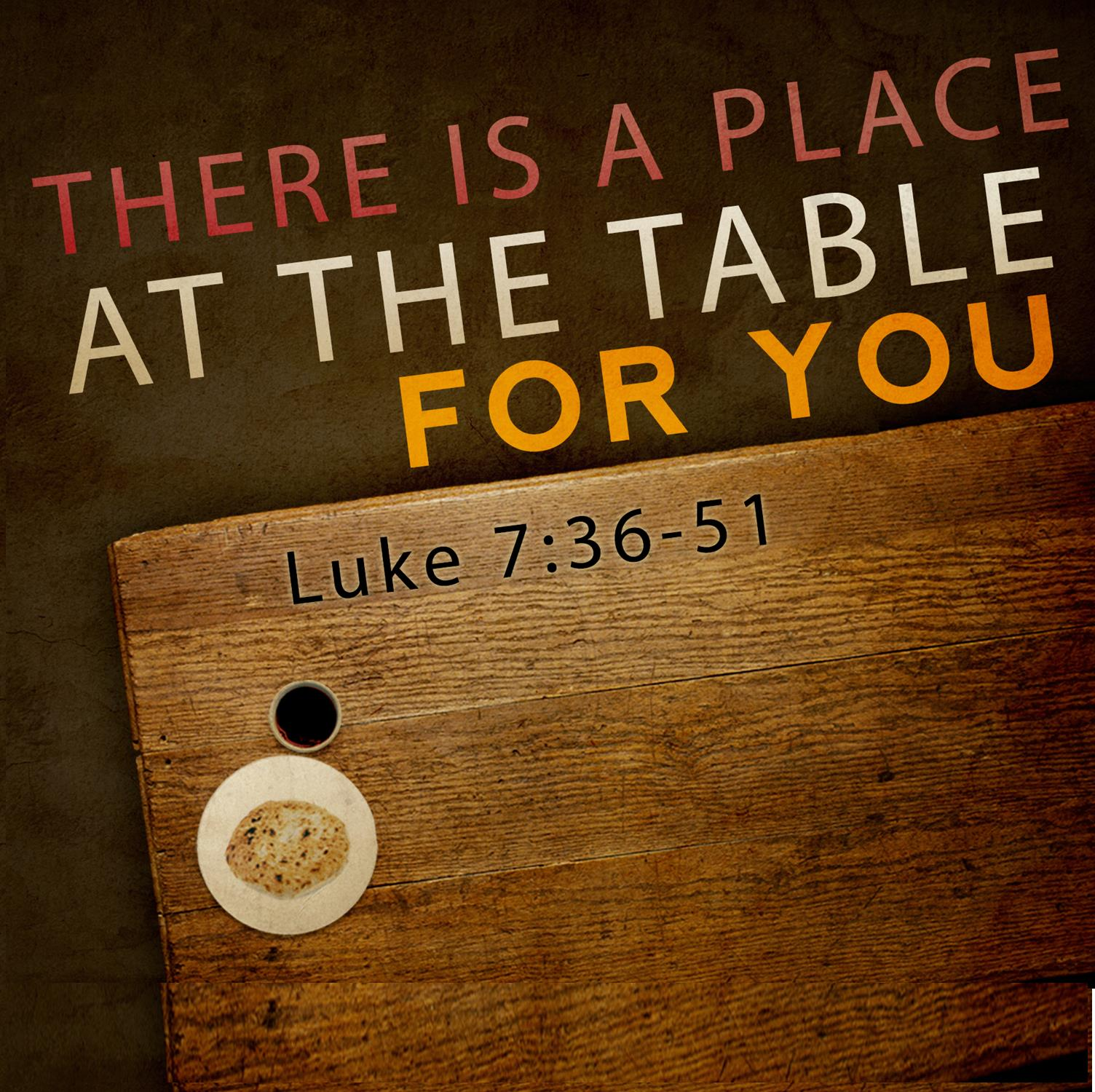 There Is A Place At The Table For You