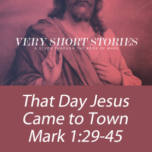 That Day Jesus Came to Town