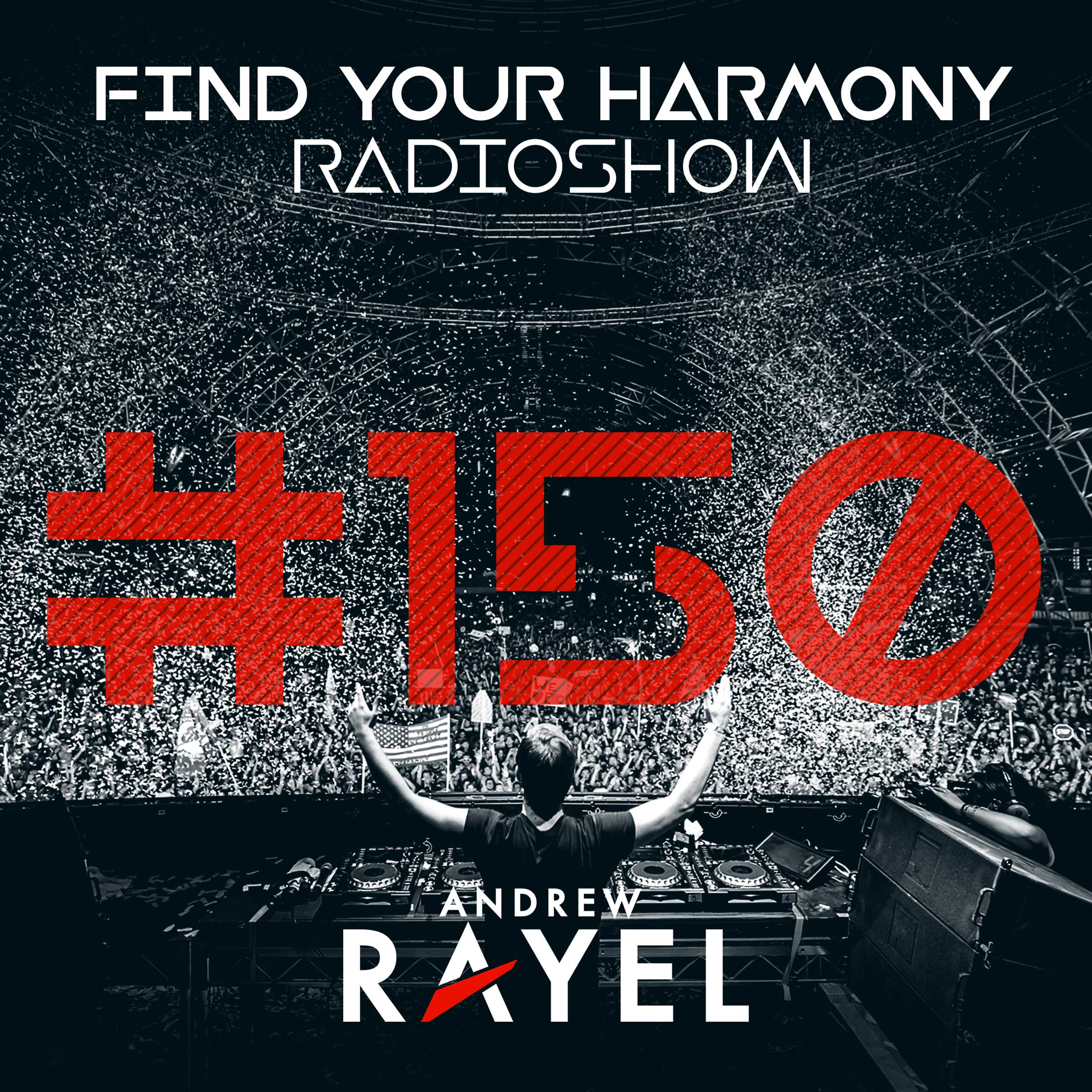 Find Your Harmony Radioshow #150 (Part 2, incl. Classic Mix)