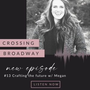 #13 Crafting The Future with Megan from Hana Collective