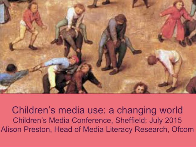 CMC 2015 - Research 1: Children's Media Use - a Changing World