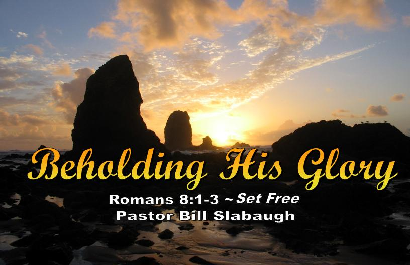 Sermon Outline ~ Romans 8:1-3 ~ Set Free