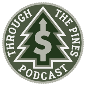 Through The Pines Ep. 7 - How Much Is Too Much Debt?