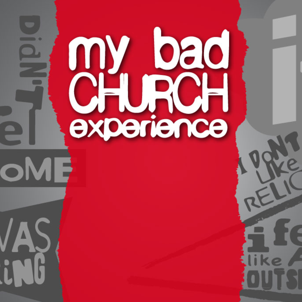 My Bad Church Experience Part 5 - Better Together