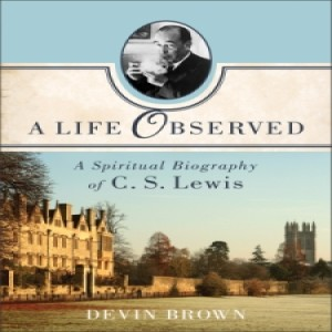 (Re-Post) A Life Observed (with Dr. Devin Brown)