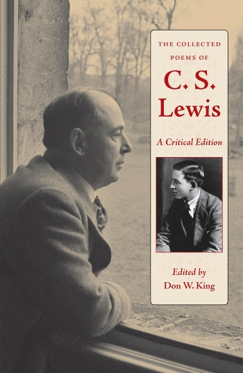 The Collected Poems of C. S. Lewis (Dr. Don King)