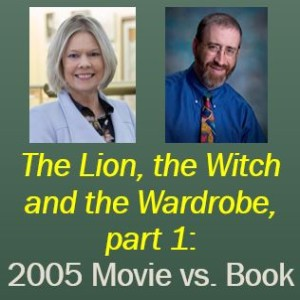 (Re-Post) LWW - Book verses 2005 Movie, pt. 1 (C. Starr and C. Downing)