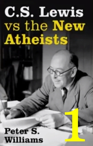 (Re-Post) C.S. Lewis vs the New Atheists #1 - Series Overview