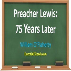 (Re-Post) Preacher Lewis - 75 (80+) Years Later (William O'Flaherty)