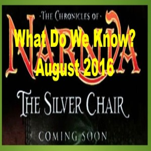 (Re-Post) The Silver Chair Movie Revised (2016)