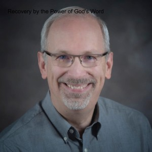 Recovery by the Power of God's Word