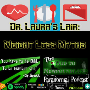 *Bonus* Episode 66: Dr. Laura's Lair dissects Weight Loss Myths