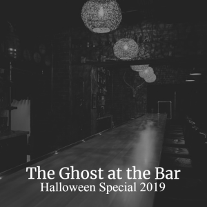 Episode 75: The Ghost at the Bar