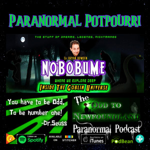 Episode 71: Paranormal Potpourri with Sir Bryan Bowden