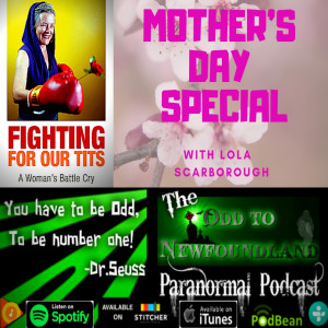 Episode 70: Mother's Day Special with Lola Scarborough
