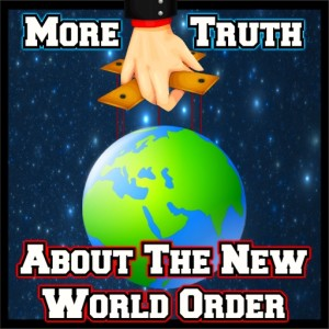 Episode 87: More Truth about the New World Order
