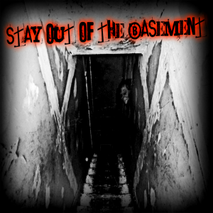 Episode 78: Stay Out Of The Basement!