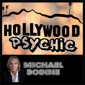 Episode 92: Hollywood Psychic Michael Bodine
