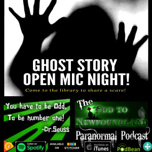 *Bonus* Episode 62: Ghost Story Open Mic Night at Marjorie Mews Public Library