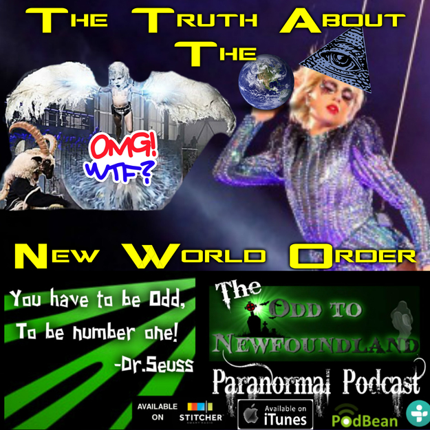 Episode 38: The Truth About The New World Order