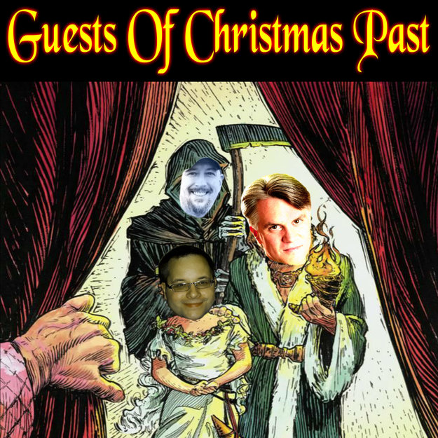 Bonus! Episode 48: Guests of Christmas Past