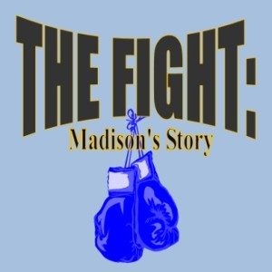 The Fight: Madison's Story Round Four: Travel Days