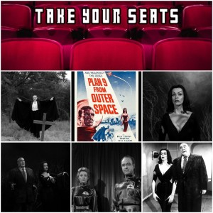 Take Your Seats Ep 8 - Plan 9 from Outer Space