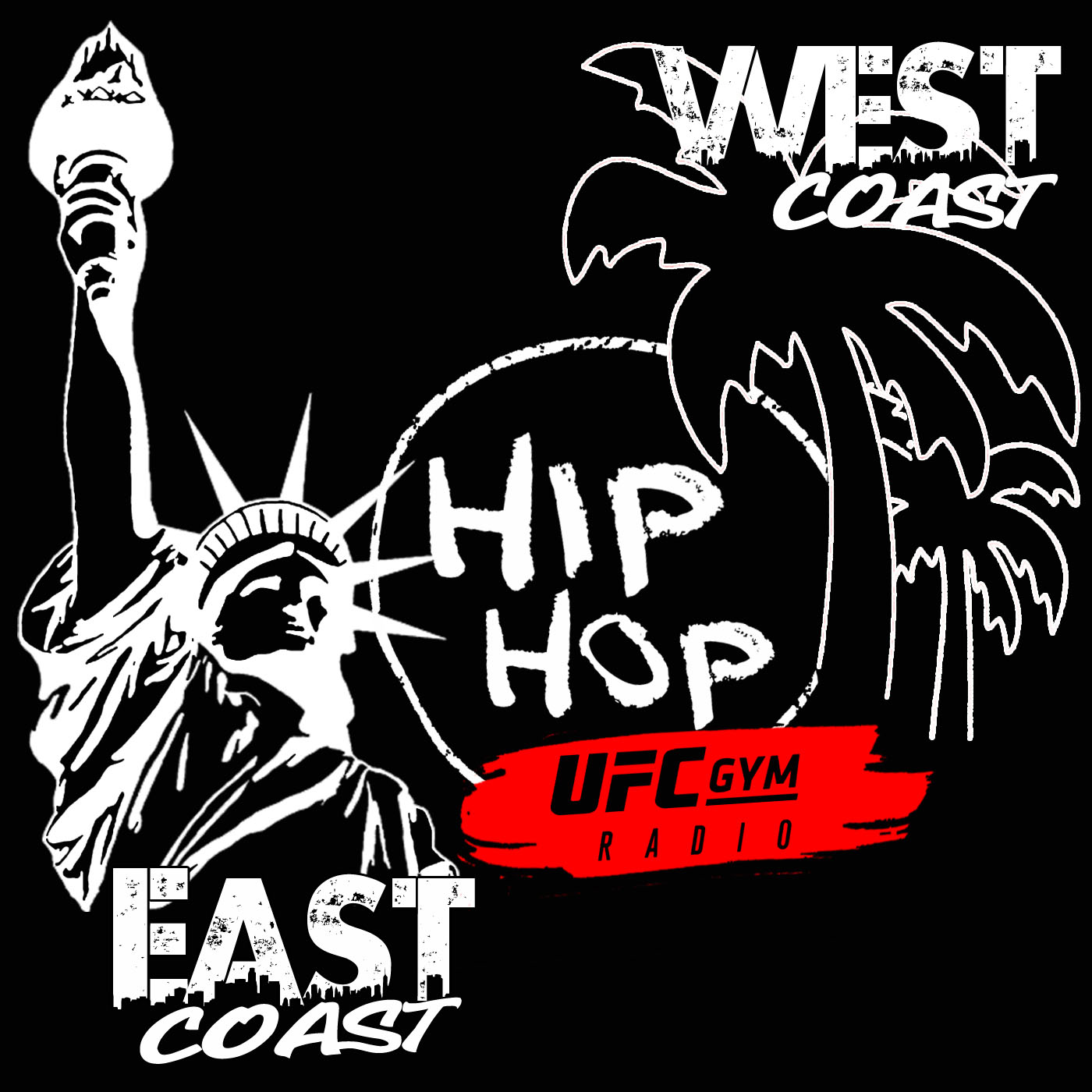 UFC GYM RADIO 529 - HIP HOP (East Coast - West Coast)