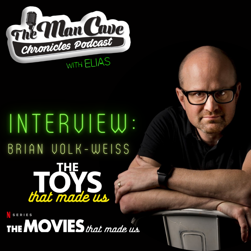 """Brian Volk-Weiss creator of Netflix """"The Toys That Made US"""" &""""The Movies That Made Us"""""""
