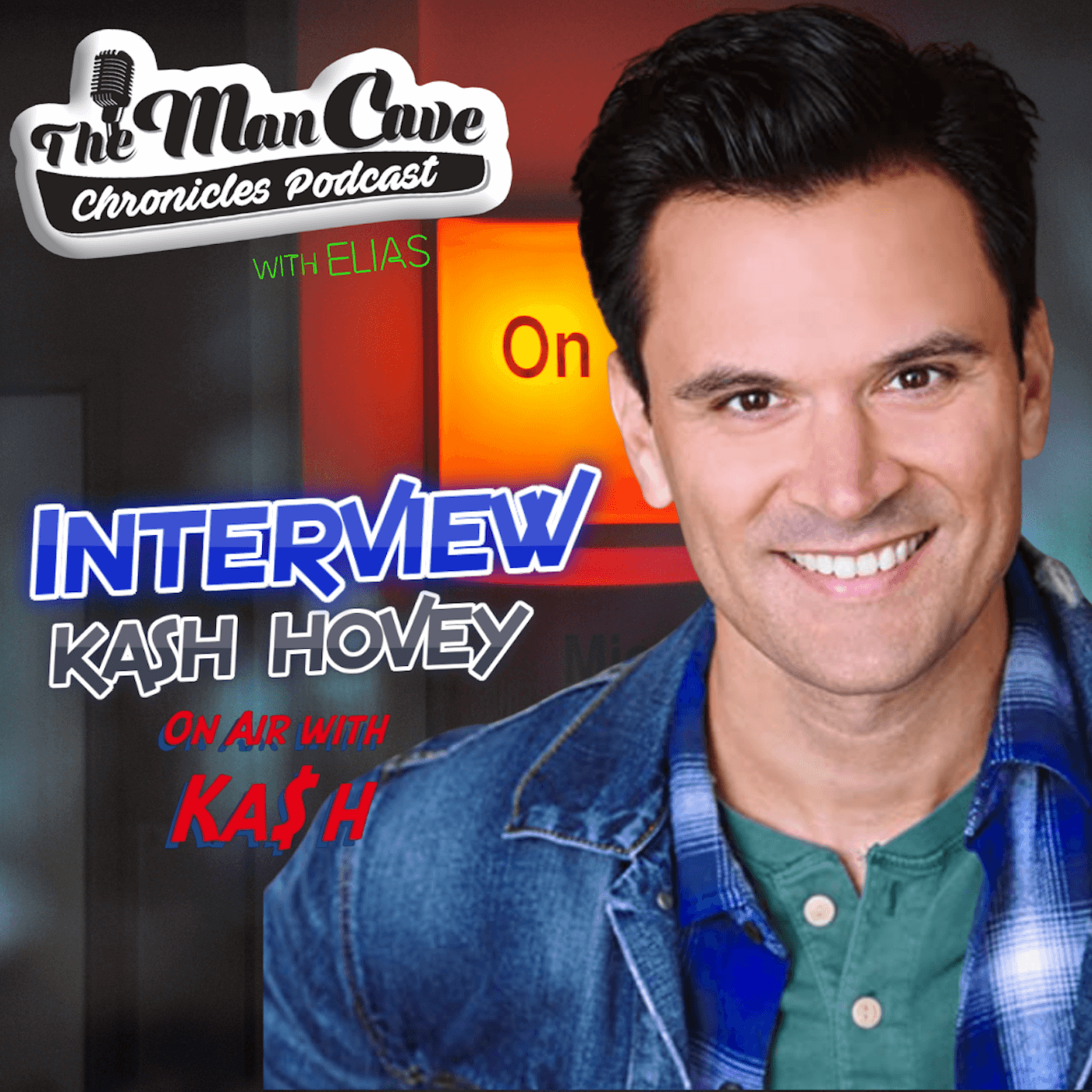 """Kash Hovey - Actor, Producer and host of """"On Air with Ka$h"""""""