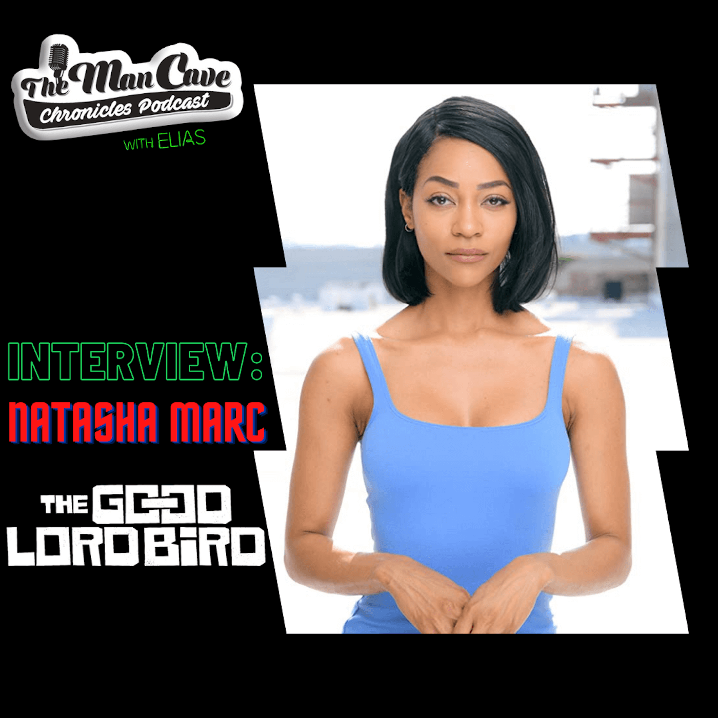 Natasha Marc talks about her role on Showtime's 'The Good Lord Bird'