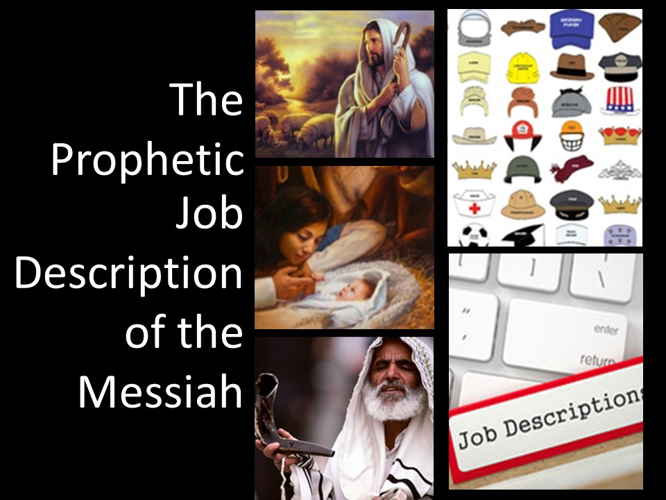 The Prophetic Job Description of the Messiah-A Light Has Dawned