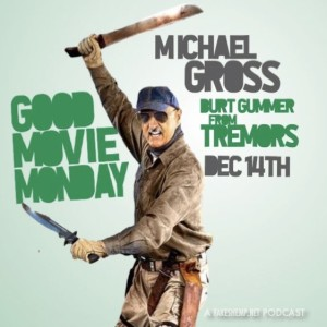 GOOD MOVIE MONDAY | DEC 14 | MICHAEL GROSS & MARC FEHSE