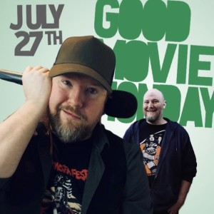 GOOD MOVIE MONDAY | JULY 27 | TAG LINES