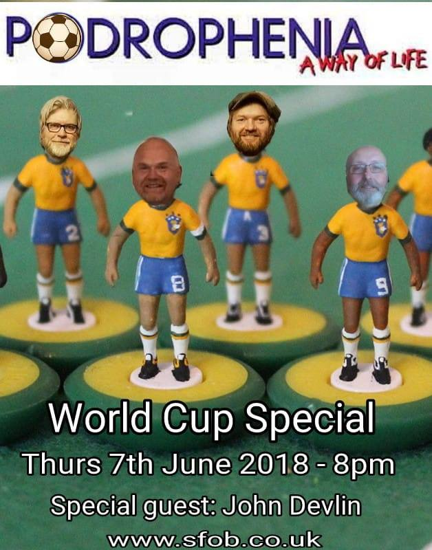 Podrophenia - World Cup Special - 7.6.2018
