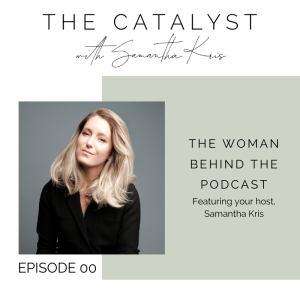 The Woman Behind the Podcast