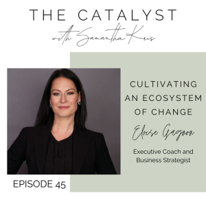 Cultivating an Ecosystem of Change