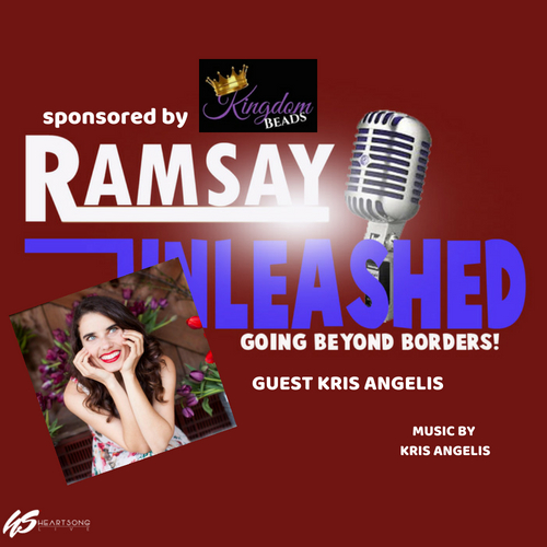ON RAMSAY UNLEASHED - GUEST KRIS ANGELIS SINGER SONGWRITER FROM CALIFORNIA