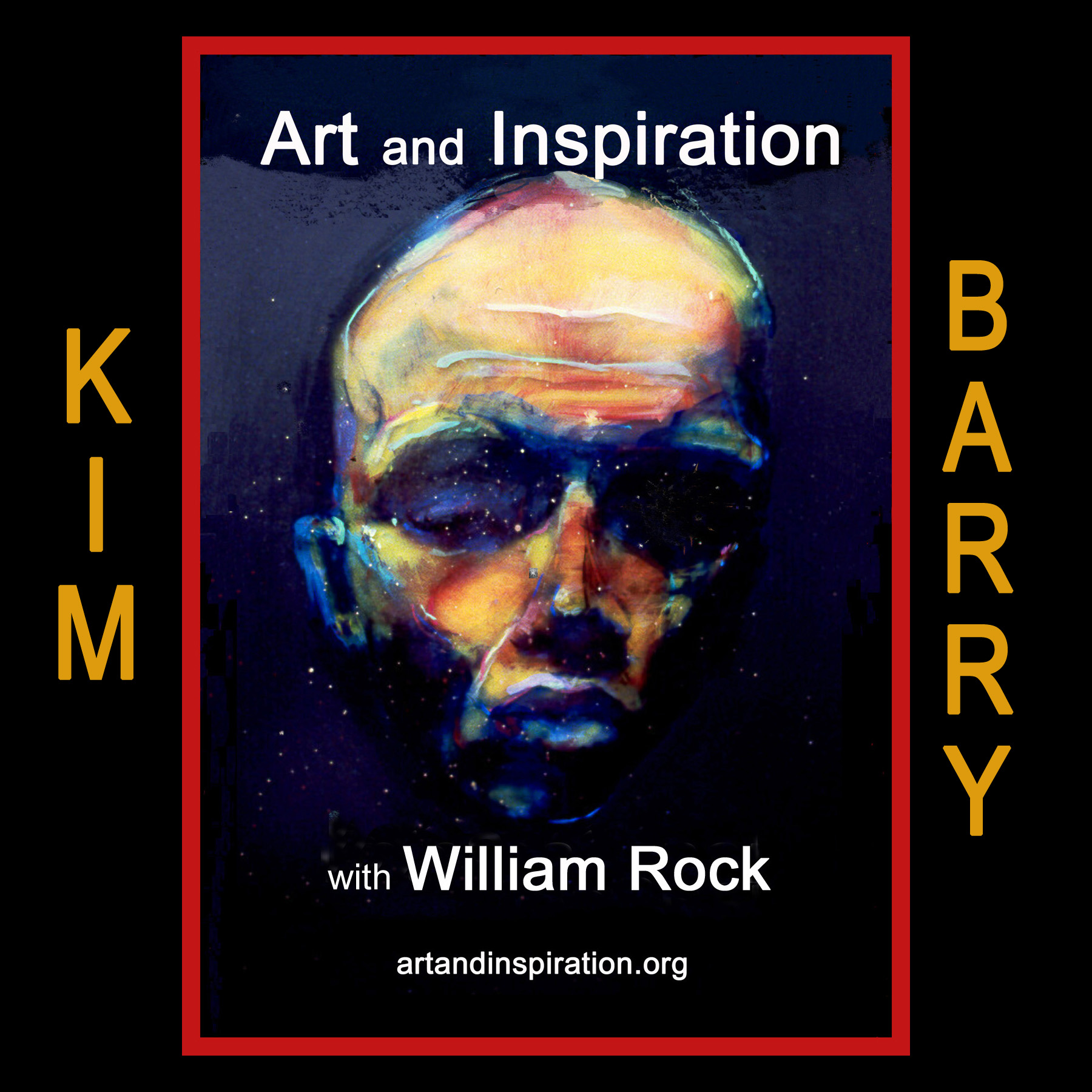 Kim Barry on Art and Inspiration with William Rock