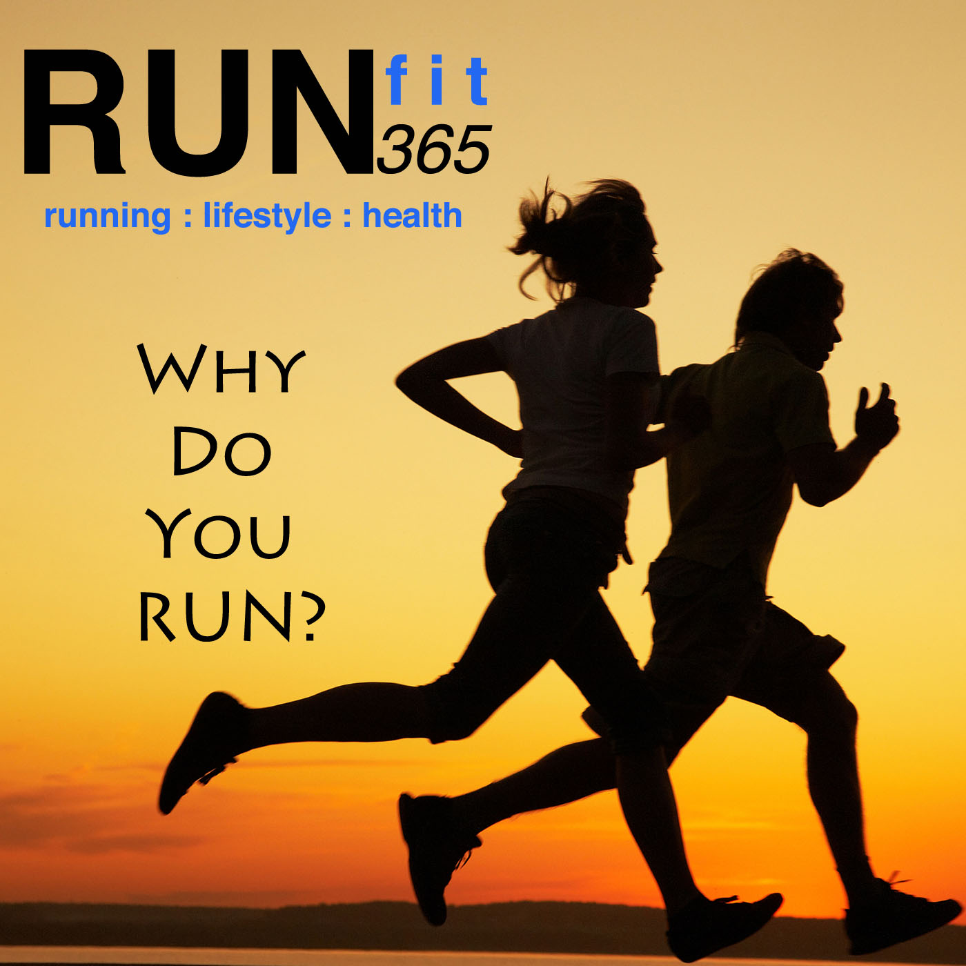 RUNfit 365 Podcast: Running | Marathon | Healthy Lifestyle