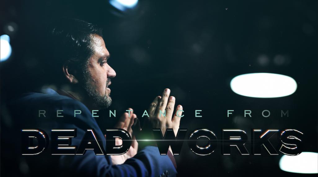 Repentance from Dead Works - 5.19.19