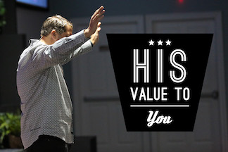 His Value to You - 04/14/19