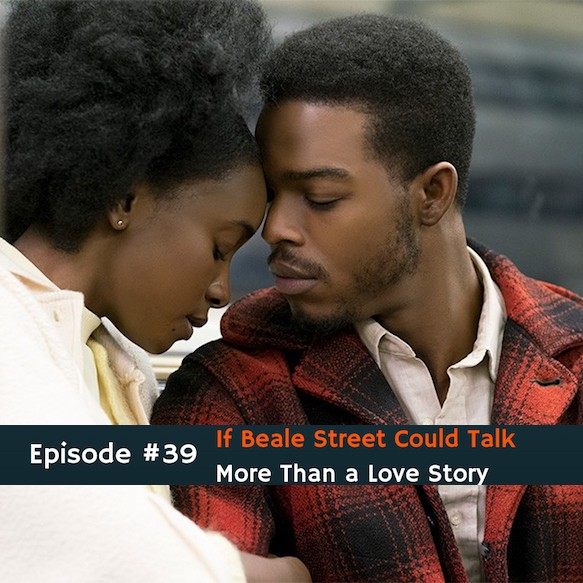 #39 If Beale Street Could Talk