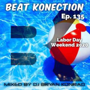 MixRadio100.com [Beat Konection] (Ep. 135 September 2020) Labor Day 2020