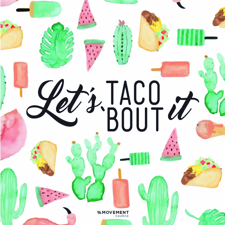 Let's Taco Bout It - Pastor Carey Robinson