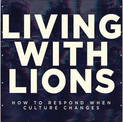 Living with Lions, Part 4 - Pastor Meghan Robinson